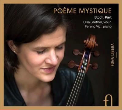 Poème Mystique / BLOCH / PÄRT